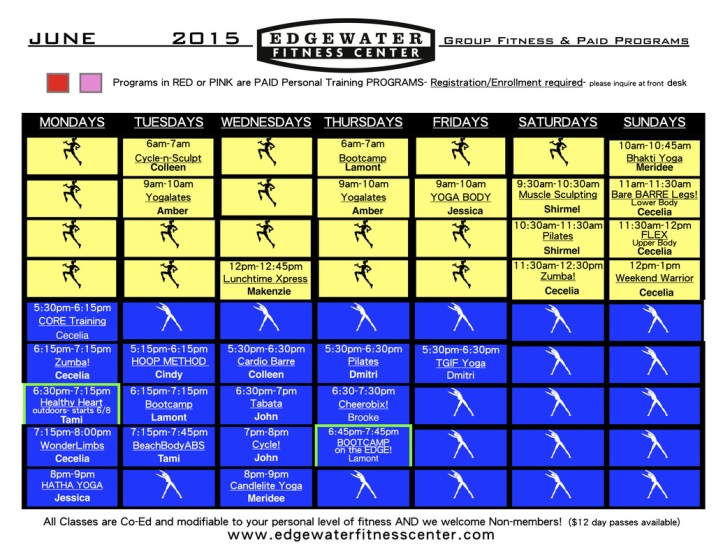Note: Schedule and class descriptions on www.edgewaterfitnesscenter.com